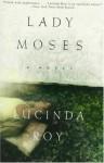 Lady Moses - Lucinda Roy
