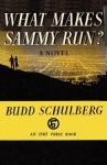 What Makes Sammy Run? - Budd Schulberg, Sam Sloan