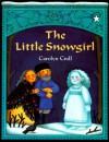 The Little Snowgirl - Carolyn Croll