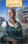 Love Finds You in Nazareth, Pennsylvania - Melanie Dobson