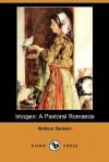 Imogen: A Pastoral Romance (Dodo Press) - William Godwin