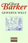Gewebte Welt - Clive Barker