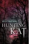 Hunting Kat (Darkest Powers, #0.02) - Kelley Armstrong