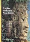 Angkor, Heart Of An Asian Empire - Bruno Dagens