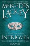 Intrigues. Mercedes Lackey - Mercedes Lackey