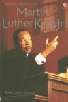 Martin Luther King Jr. (Usborne Famous Lives Gift Books) - Rob Lloyd Jones, Leonard Le Rolland, David James
