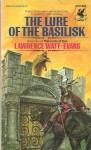The Lure of the Basilisk (The Lords of Dus, Book 1) - Lawrence Watt-Evans