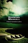 Profondeurs - Henning Mankell, Rémi Cassaigne