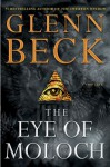 The Eye of Moloch - Glenn Beck, Jack Henderson
