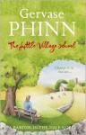 The Little Village School - Gervase Phinn