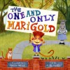 The One and Only Marigold - Florence Parry Heide, Jill McElmurry
