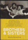 Brothers And Sisters - Charlotte Wood