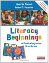 Literacy Beginnings: A Prekindergarten Handbook - Gay Su Pinnell, Irene Fountas