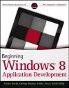 Beginning Windows 8 Application Development - István Novák, Zoltan Arvai, György Balássy, David Fulop