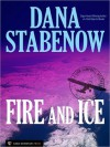 Fire And Ice - Dana Stabenow
