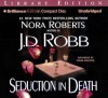 Seduction in Death - J.D. Robb, Susan Ericksen