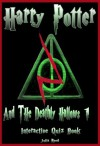 Harry Potter and the Deathly Hallows (Part One): The Interactive Quiz Book (Harry Potter Series.) - Julia Reed