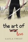 The Art of Love - Gayla Twist