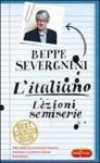 L'italiano. Lezioni semiserie - Beppe Severgnini