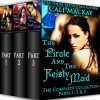 The Pirate and the Feisty Maid-- The Complete Series: Parts 1, 2 & 3 - Cali MacKay