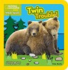 National Geographic Kids Wild Tales: Twin Trouble: A lift-the-flap story about bears - Peter Bently