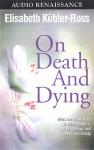 On Death and Dying (Audio) - Elisabeth Kübler-Ross