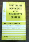Fifty Major Documents Of The Twentieth Century - Louis L. Snyder