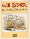 La Narración Gráfica - Will Eisner