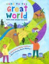 Come to the Great World: Poems from Around the World - Wendy Cooling