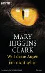Weil deine Augen ihn nicht sehen - Mary Higgins Clark, Andreas Gressmann