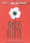 A Kiss in Time - Alex Flinn, Angela Dawe and Nick Podehl