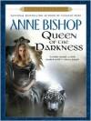 Queen of the Darkness - John Sharian, Anne Bishop