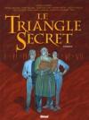 Le Triangle Secret l'Intégrale - Didier Convard, André Juillard, Pierre Wachs