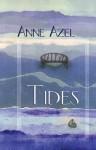 Tides - Anne Azel