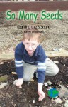 So Many Seeds: Learning the S Sound - Kerri O'Donnell, Glenda Nugent, Mary E. Furlong