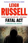 Fatal Act (A Geraldine Steel Mystery) - Leigh Russell
