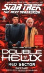 Red Sector (Star Trek: The Next Generation, #53; Double Helix, #3) - Diane Carey