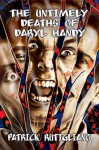 The Untimely Deaths of Daryl Handy - Patrick Rutigliano