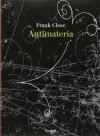 Antimateria - Frank Close, Giorgio P. Panini