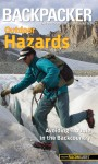 Backpacker magazine's Outdoor Hazards: Avoiding Trouble in the Backcountry - Dave Anderson