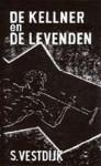 De kellner en de levenden - Simon Vestdijk