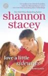 Love a Little Sideways - Shannon Stacey