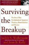 Surviving The Breakup: How Children And Parents Cope With Divorce - Judith S. Wallerstein, Joan Berlin Kelly, Sandra Blakeslee, Joan B. Kelly