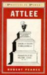 Attlee - Robert D. Pearce