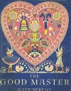 The Good Master - Kate Seredy