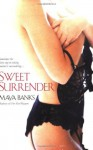 Sweet Surrender - Maya Banks