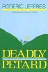 Deadly Petard - Roderic Jeffries