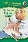 Sly Fox And Red Hen (Read It Yourself Level 2) - Peter Stevenson