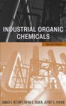Industrial Organic Chemicals - Harold A. Wittcoff