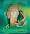 The Lost Sisterhood - Anne Fortier, Cassandra Campbell